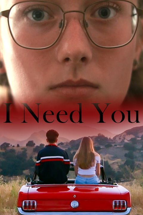 i_need_you_movie_poster.jpg